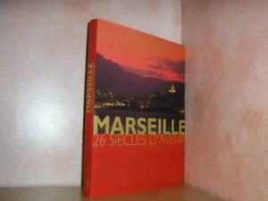 Marseille 26 siècles d'avenir photo de Moirenc