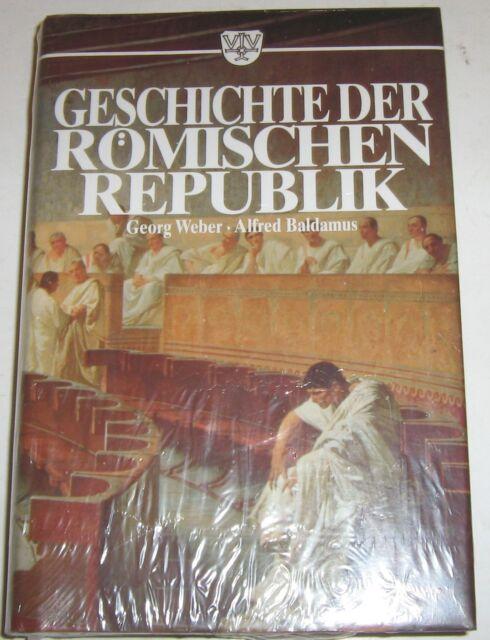 Georg Weber / Alfred Baldamus - Geschichte der Römischen Republik
