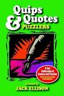 Quips & Quotes Puzzlers by Jack Ellison 9781410772121 Paperback 2002
