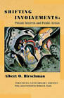 Shifting Involvements: Private Interest and Public Action by Albert O. Hirschman (Paperback, 2002)