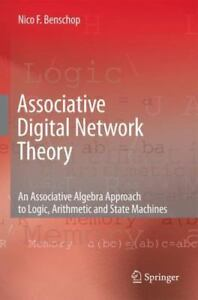 Associative-Digital-Network-Theory-An-Associative-Algebra-Approach-to-Logic