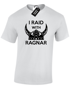 I RAID WITH RAGNAR MENS T SHIRT COOL VIKINGS THOR VALHALLA RAGNAR FAN S 5XL