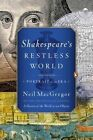 Shakespeare's Restless World: Portrait of an Era by Neil MacGregor (Paperback / softback, 2014)