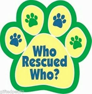 Who-Rescued-Who-Paw-Print-Magnet