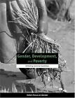 Gender, Development, and Poverty by Oxfam Publishing (Paperback, 2002)
