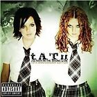 t.A.T.u. - 200 Km/H in the Wrong Lane (Parental Advisory, 2012)