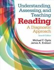 Understanding, Assessing, and Teaching Reading: A Diagnostic Approach, Enhanced Pearson Etext with Loose-Leaf Version -- Access Card Package by Michael Opitz, James Erekson (Mixed media product, 2014)