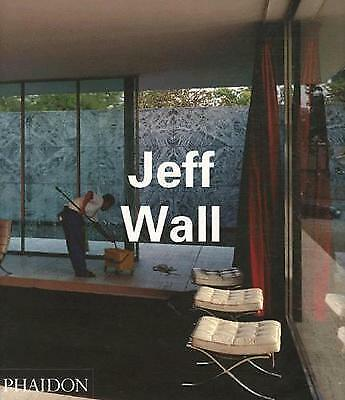 Jeff Wall by Boris Groys, Jean-Francois Chevrier, Thierry Duve (Paperback, 2002)