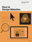 How to Design Websites by Alan Pipes (Paperback, 2011)
