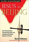 Jesus in Beijing by David Aikman (Paperback, 2006)