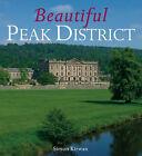 Beautiful Peak District by Simon Kirwan (Hardback, 2008)