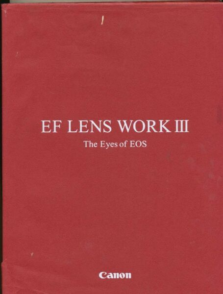 "Canon Libro ""ef Lens Work Iii The Eyes Of Eos"" 2003 In Inglese D998 Performance Fiable"