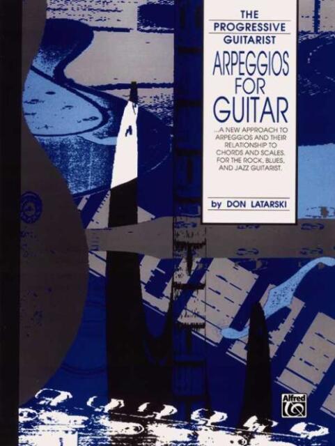 Arpeggios for Guitar (The Progressive Guitarist Series)