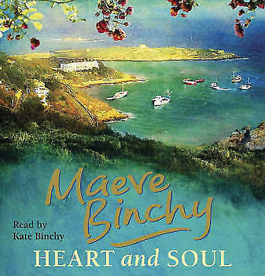 Heart and Soul by Maeve Binchy (CD-Audio, 2008)