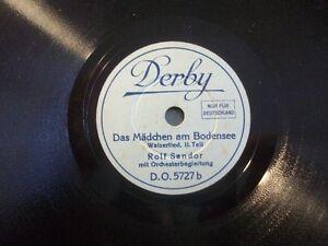 ROLF-SANDOR-034-Das-Maedchen-vom-Bodensee-Teil-I-amp-II-034-Derby-20cm-Toyphonographs