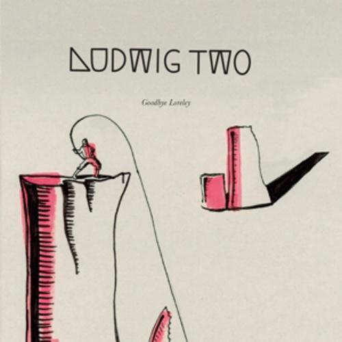 Goodbye Loreley von Ludwig Two (2016)