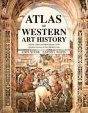Atlas of Western Art History: Artists, Sites, and Movements from Ancient Greece