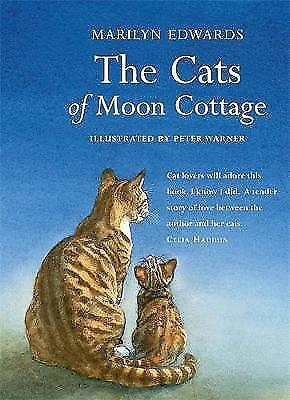 """""""AS NEW"""" Edwards, Marilyn, The Cats of Moon Cottage, Hardcover Book"""