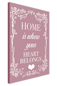 Home Is Where The Heart Is Quote Enchanting Home Is Where The Heart Belongs Quote Canvas Wall Art Prints