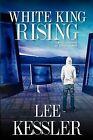 White King Rising by Lee Kessler (Paperback / softback, 2009)