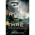 The Rule of Three by Eric Walters (Paperback, 2015)
