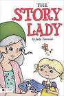 The Story Lady by Judy Townsan (Paperback / softback, 2011)