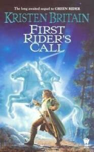 First Rider's Call (Green Rider) - Mass Market Paperback - GOOD