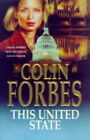 This United State by Colin Forbes (Hardback, 1998)