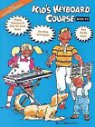 Kid's Keyboard Course Book 2 by Hal Leonard Corporation (Paperback, 1996)
