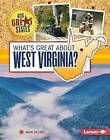 What's Great about West Virginia? by Sheri Dillard (Hardback, 2015)