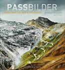 Passbilder von Berthold Steinhilber und Eugen E. Hüsler (2016, Gebundene Ausgabe)
