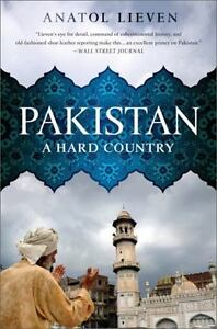 Pakistan-A-Hard-Country-by-Lieven-Anatol