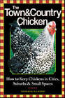 The Town and Country Chicken by Barbara Kilarski (Paperback, 2003)