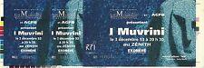 RARE / TICKET BILLET CONCERT LIVE - I MUVRINI ( FRANCE CORSE ) A PARIS DEC. 1993