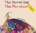 The Parrot and the Merchant by Rumi (Hardback, 2015)