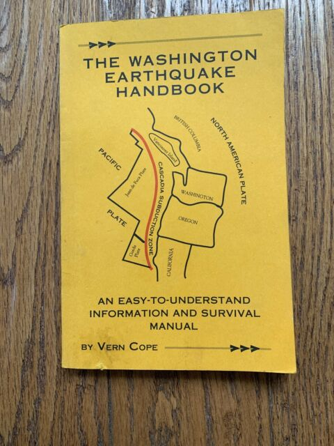 The Washington Earthquake Handbook : An Easy-to-Understand Information and...