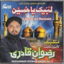 LABAIK YA HUSSAIN (MUHAMMAD RIZWAN QADRI) VOL. 2 -  NEW NAAT CD - FREE UK POST