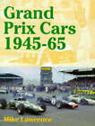 Grand Prix Cars, 1945-65 by Mike Lawrence (Hardback, 1998)