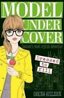 Model Under Cover: Dressed to Kill by Carina Axelsson (Paperback, 2016)