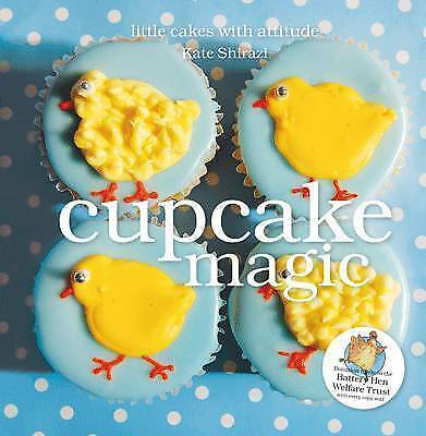Cupcake Magic, Kate Shirazi, Very Good Book