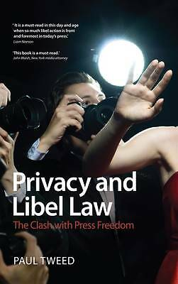 1 of 1 - Privacy and Libel Law: The Clash with Press Freedom by Paul Tweed (Paperback,...