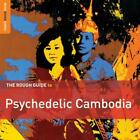 Rough Guide: Psychedelic Cambodia von Various Artists (2014)