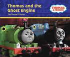 Thomas and the Ghost Engine by Egmont UK Ltd (Hardback, 2007)
