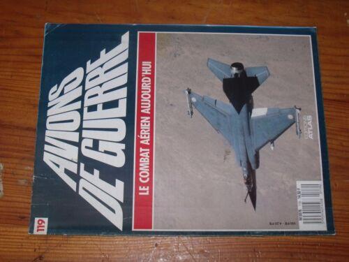$$$ Revue Avion de guerre N°119 Le combat aerien aujourd/'hui