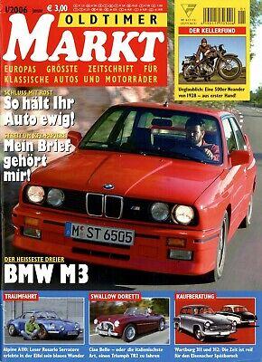 Auto & Verkehr Offen Oldtimer Markt 2006 1/06 Bmw M3 E30 Alpine A110 Wartburg 311 312 Swallow Doretti Zu Den Ersten äHnlichen Produkten ZäHlen Automobilia