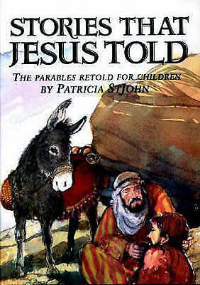Stories That Jesus Told: The Parables Retold for Children-ExLibrary