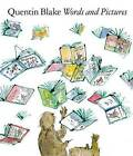 Words and Pictures by Quentin Blake (Paperback, 2013)
