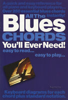 All the Blues Chords You'll Ever Need Piano Keyboard Chord Book