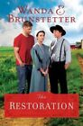 The Restoration by Wanda E Brunstetter 9781624167119 (paperback 2016)