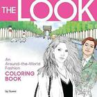 The Look: An Around-The-World Fashion Coloring Book by Suwa (Paperback / softback, 2015)